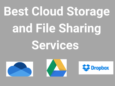 Best Cloud Storage and File-Sharing Services